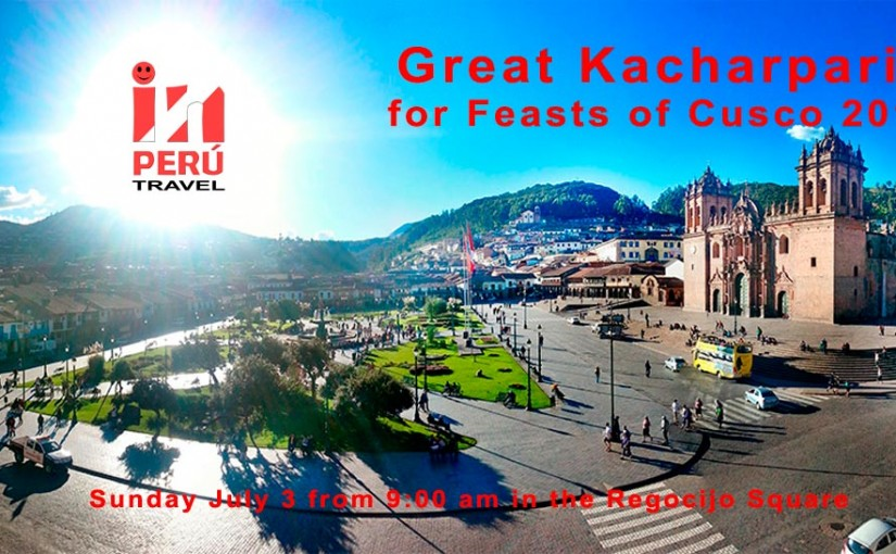 Great Kacharpari for Celebrations of Cusco 2016