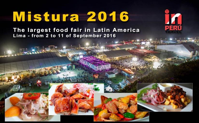 Mistura 2016 - Gastronomic Fair in Lima